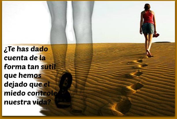 Miedos, no dejes que controlen tu vida…